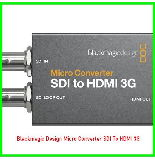 Blackmagic Design Micro Converter SDI To HDMI 3G-08030739425