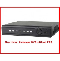 Elco vision  8 channel NVR without POE