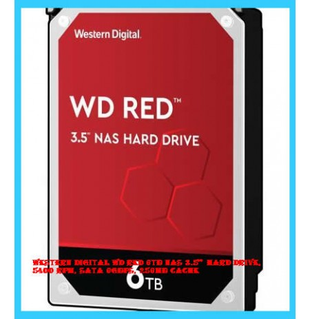 "Western Digital WD Red 6TB NAS 3.5""  Hard Drive, 5400 RPM, SATA 6Gbps, 256MB Cache"