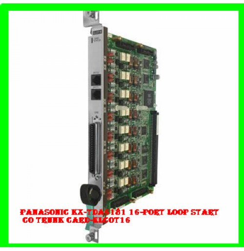 Panasonic KX-TDA6181 16-Port Loop Start Co Trunk Card-ELCOT16